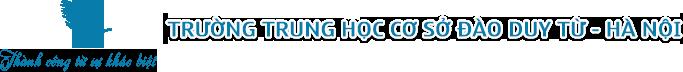 Trường THCS Đào Duy Từ Hà Nội
